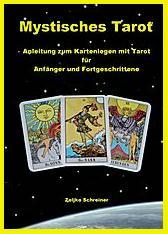 Das Buch Mystisches Tarot über diese Website mit Original Signatur des Autors Zeljko Schreiner erhältlich!